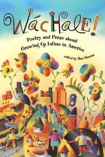 9780812647501: Wachale! : Poetry and Prose about Growing Up Latino