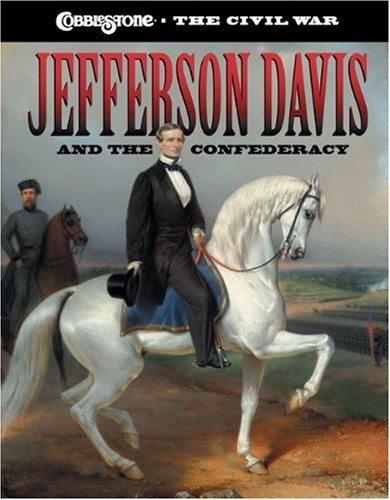 Jefferson Davis and the Confederacy (Cobblestone the: Lou Waryncia, Sarah