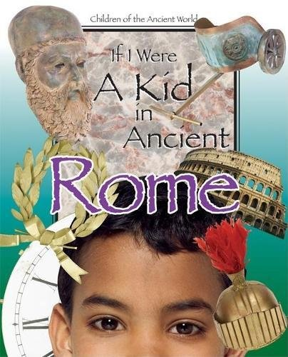 9780812679304: If I Were a Kid in Ancient Rome