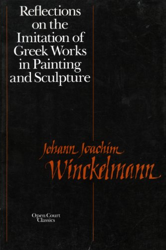 9780812690187: Reflections on the Imitation of Greek Works in Painting and Sculpture (Open Court Classics) (English and German Edition)