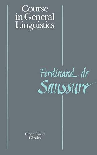 9780812690231: Course in General Linguistics (Open Court Classics)