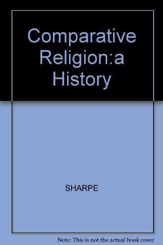 9780812690323: Comparative Religion:a History
