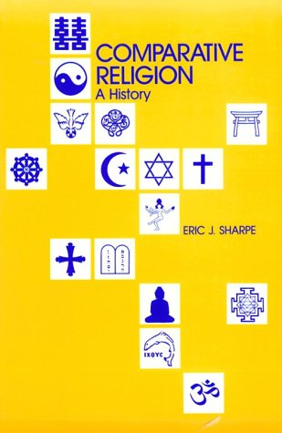 9780812690415: Comparative Religion:a History