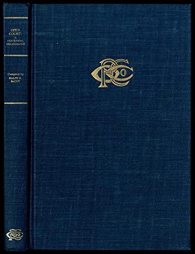 Open Court: A Centennial Bibliography, 1887-1987. With: McCoy, Ralph E.
