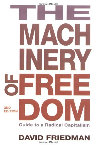 9780812690699: The Machinery of Freedom: Guide to a Radical Capitalism