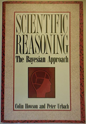 9780812690859: Scientific Reasoning: Bayesian Approach