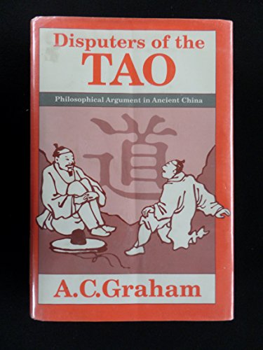 9780812690873: Disputers of the Tao: Philosophical Argument in Ancient China