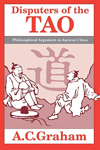 9780812690880: Disputers of the Tao: Philosophical Argument in Ancient China