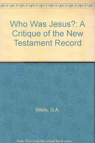 9780812690958: Who Was Jesus?: A Critique of the New Testament Record