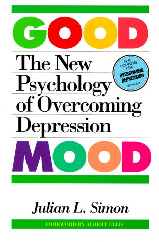 9780812690989: The Good Mood: The New Psychology of Overcoming Depression