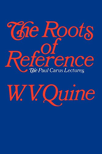 9780812691016: The Roots of Reference (Paul Carus Lectures)