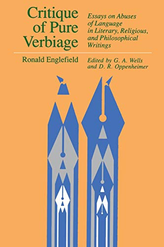 9780812691085: Critique of Pure Verbiage: Essays on Abuses of Language in Literary, Religious, and Philosophical Writings