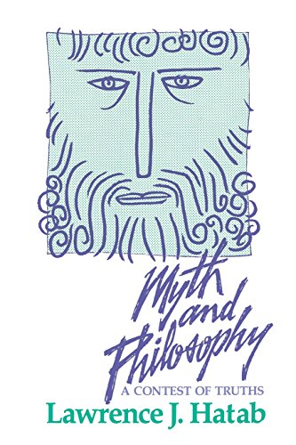 9780812691160: Myth and Philosophy: A Contest of Truths