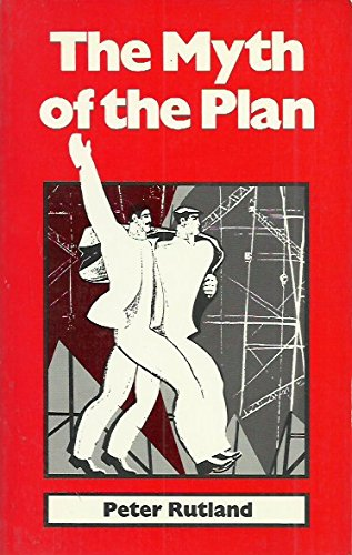 9780812691283: The Myth of the Plan: Lessons of Soviet Planning Experience
