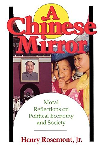 9780812691610: Chinese Mirror: Moral Reflections on Political Ecomy and Society