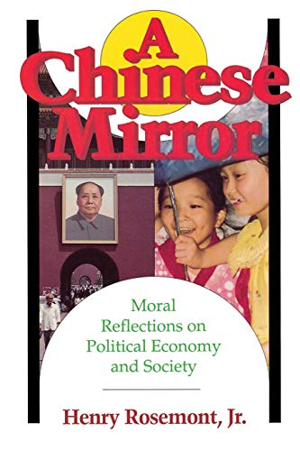 9780812691627: Chinese Mirror: Moral Reflections on Political Ecomy and Society