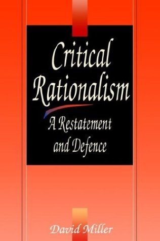 9780812691986: Critical Rationalism: A Restatement and Defence