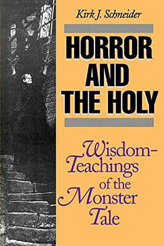 9780812692242: Horror and the Holy: Wisdom-Teachings of the Monster Tale