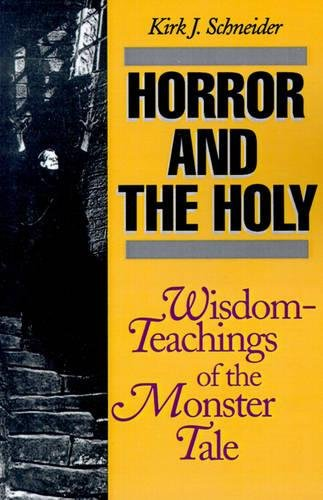 9780812692259: Horror and the Holy: Wisdom-Teachings of the Monster Tale