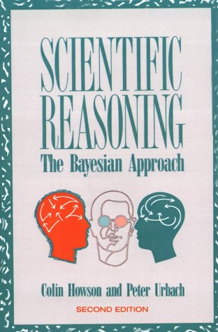 9780812692358: Scientific Reasoning: Bayesian Approach