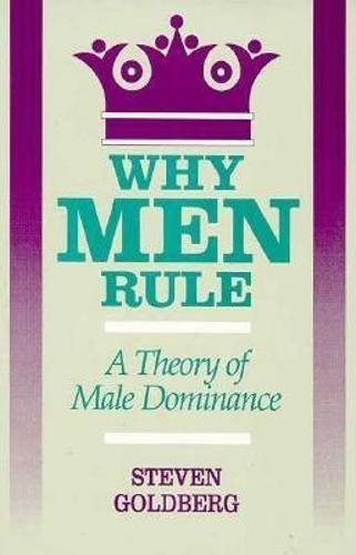 9780812692372: Why Men Rule: A Theory of Male Dominance