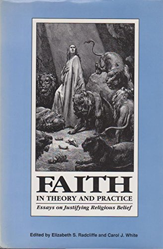 9780812692464: Faith in Theory and Practice: Essays on Justifying Religious Belief