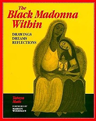 9780812692488: The Black Madonna Within: Drawings, Dreams, Reflections (Dreamcatcher)