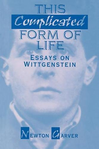 9780812692525: This Complicated Form of Life: Essays on Wittgenstein