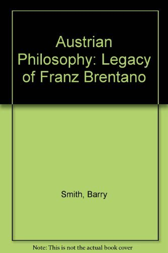 9780812692563: Austrian Philosophy: The Legacy of Franz Brentano