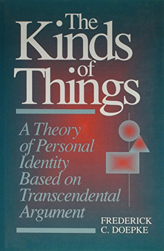 9780812693195: The Kinds of Things: A Theory of Personal Identity Based on Transcendental Argument