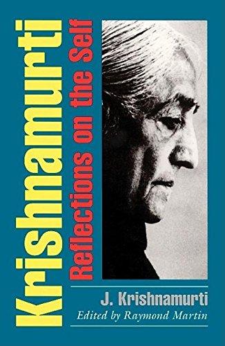 Krishnamurti : Reflections on the Self