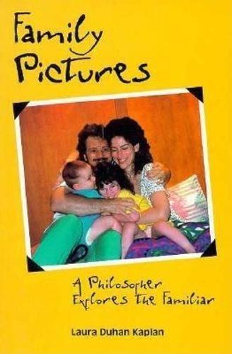 9780812693621: Family Pictures: A Philosopher Explores the Familiar