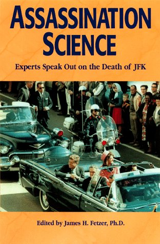 9780812693652: Assassination Science : Experts Speak Out on the Death of JFK