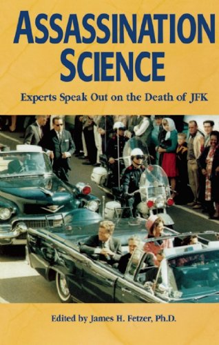 9780812693669: Assassination Science : Experts Speak Out on the Death of JFK