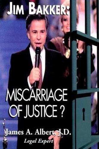 9780812693706: Jim Bakker: Miscarriage of Justice?