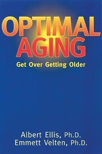 9780812693836: Optimal Aging: Get Over Getting Older