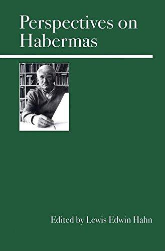 Perspectives on Habermas: Hahn, Lewis Edwin