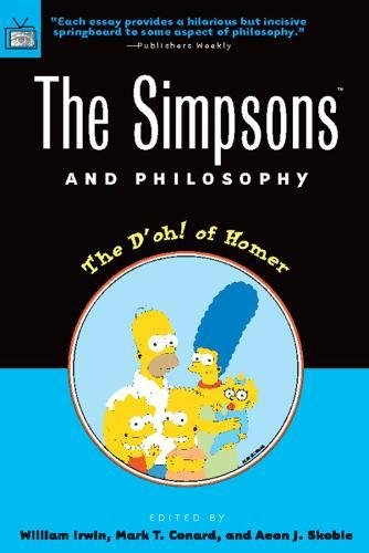 9780812694338: The Simpsons and Philosophy: The D'Oh! of Homer (Blackwell Philosophy/Pop Cultr)