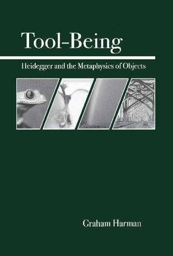 9780812694444: Tool-Being: Heidegger and the Metaphysics of Objects
