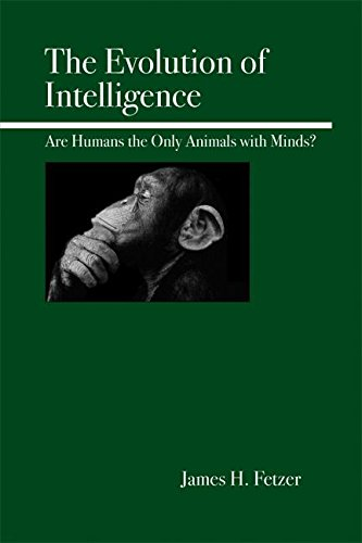 9780812694598: The Evolution of Intelligence: Are Humans the Only Animals with Minds?