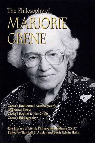 The Philosophy of Marjorie Grene (Library of: Editor-Randall E. Auxier;