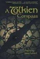 9780812695410: A Tolkien Compass