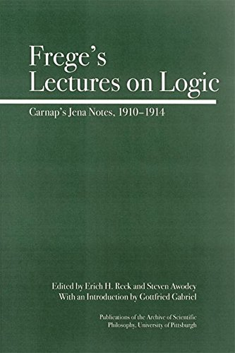 9780812695465: Frege's Lectures on Logic: Carnap's Jena Notes, 1910-1914 (Full Circle)