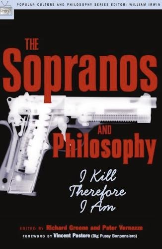 9780812695588: The Sopranos and Philosophy: I Kill Therefore I Am