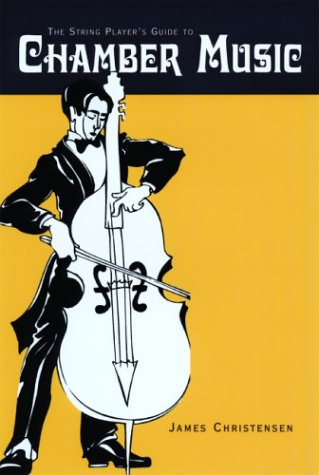 9780812695625: The String Player's Guide to Chamber Music