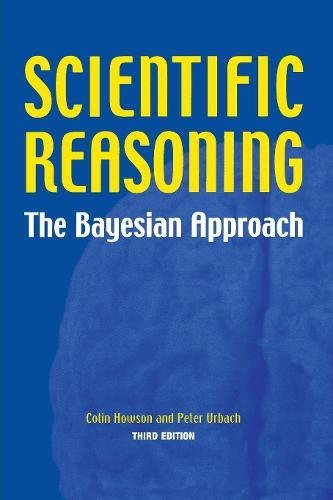 9780812695786: Scientific Reasoning: The Bayesian Approach: The Bayesian Method