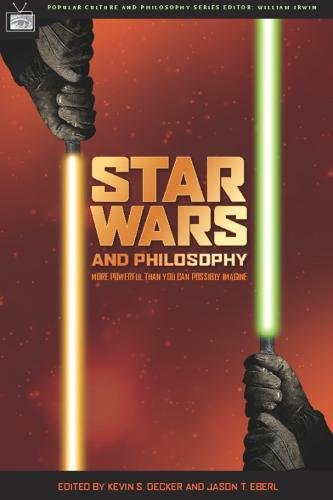 9780812695830: Star Wars and Philosophy: More Powerful Than You Can Possibly Imagine (Popular Culture & Philosophy)