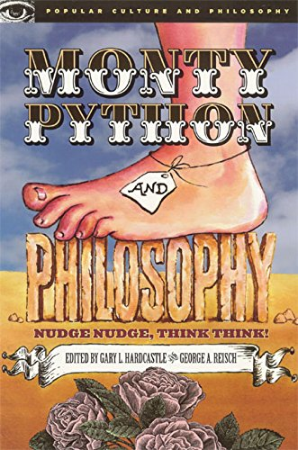 9780812695939: Monty Python and Philosophy: Nudge Nudge, Think Think! (Popular Culture & Philosophy)