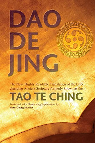 9780812696257: Daodejing: The New, Highly Readable Translation of the Life-Changing Ancient Scripture Formerly Known as the Tao Te Ching