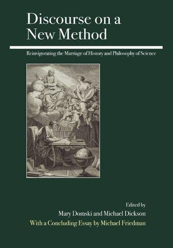 9780812696622: Discourse on a New Method: Reinvigorating the Marriage of History and Philosophy of Science